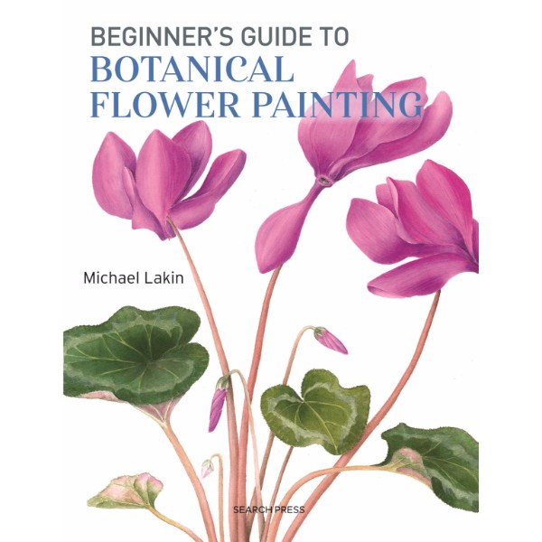 Beginner's Guide to Botanical Flower Painting No Colour
