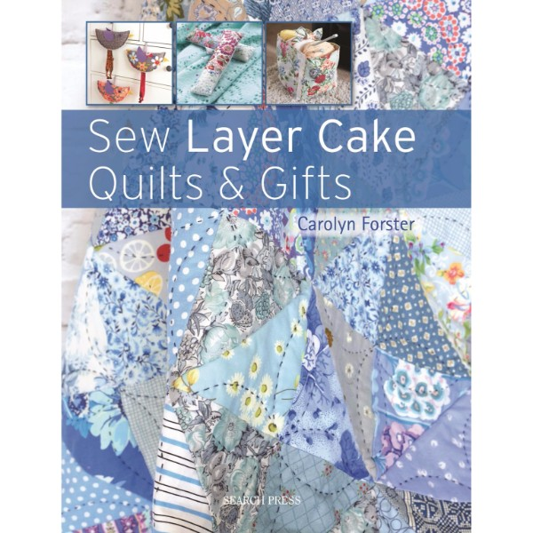 Sew Layer Cake Quilts & Gifts No Colour