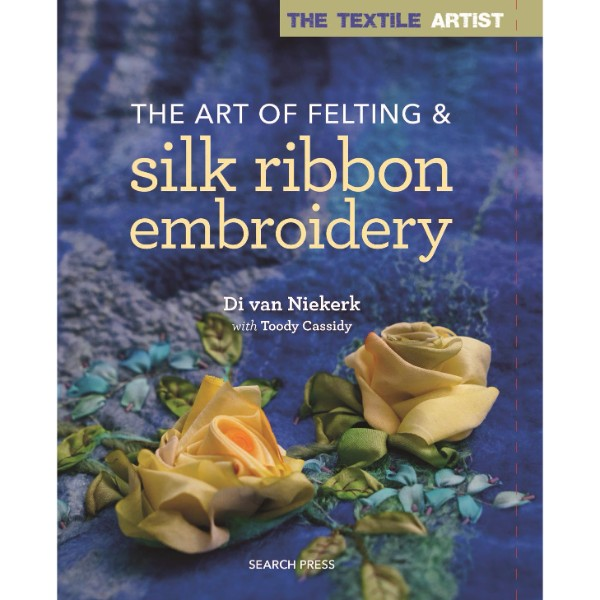 ISBN 9781782214427 The Textile Artist The Art of Felting & Silk Ribbon Embroidery No Colour