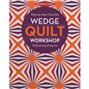 ISBN 9781617454981 Wedge Quilt Workshop