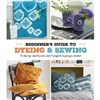 ISBN 9781782215554 A Beginner's Guide to Dyeing and Sewing