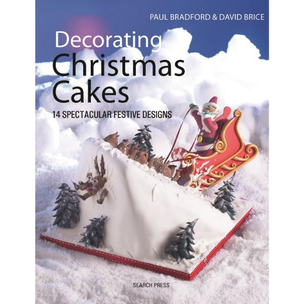 Decorating Christmas Cakes Book by Paul Bradford No Colour