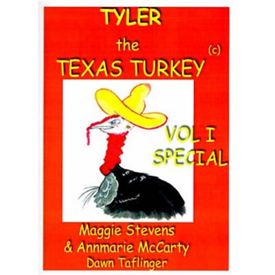 Tyler the Texas Turkey by Stevens, Maggie