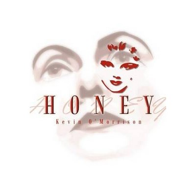 Honey by O'Morrison, Kevin