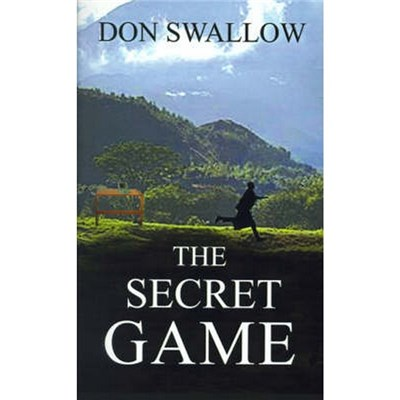 The Secret Game by Swallow, Donald