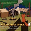 Strong Fox: How Fox Came to Help a Village Grow Stronger by Cartwright, Stan