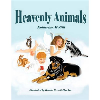 Heavenly Animals by McGill, Katherine