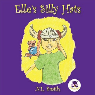 Elle's Silly Hats by Smith, N. L.