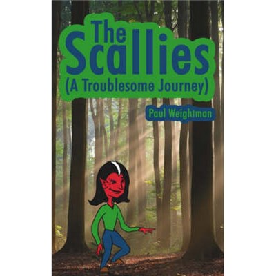 The Scallies  (A Troublesome Journey) by Weightman, Paul