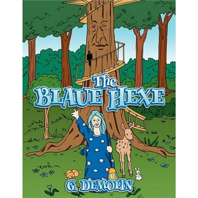 The Blaue Hexe by Demolin, G.