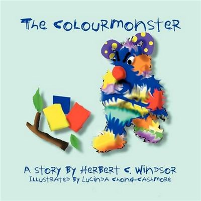 The Colour Monster by Windsor, Herbert C.