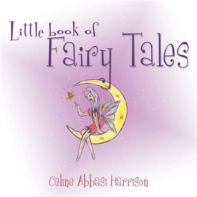 Little book of Fairy Tales by Harrison, Celine Abbasi