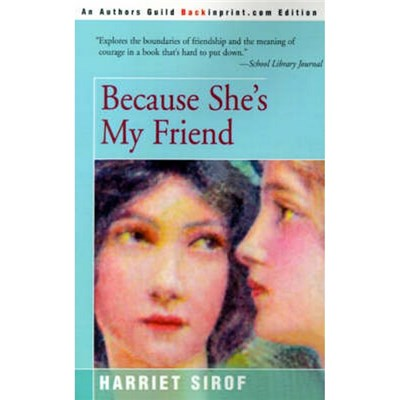 Because She's My Friend by Sirof, Harriet