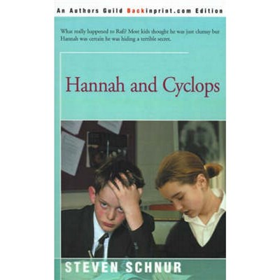 Hannah and Cyclops by Schnur, Steven