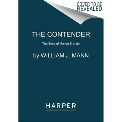 The Contender by Mann; William J.