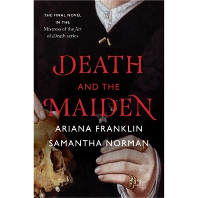 Death and the Maiden by Norman; Samantha|Franklin; Ariana