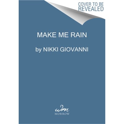 Make Me Rain by Giovanni; Nikki