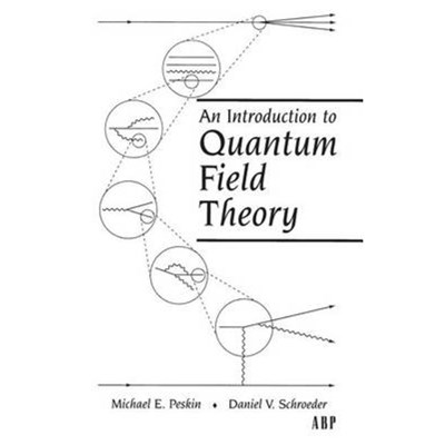 An Introduction To Quantum Field Theory by Peskin; Michael E.|Schroeder; Daniel V.