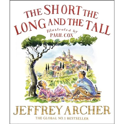 The Short; The Long and The Tall by Archer; Jeffrey