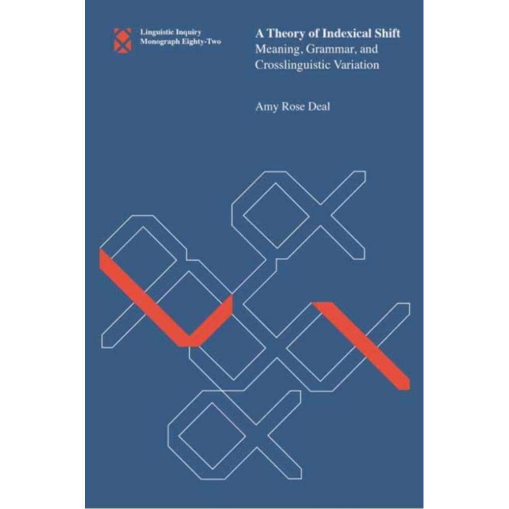 A Theory of Indexical Shift by Deal; Amy Rose