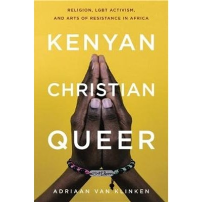 Kenyan; Christian; Queer by van Klinken; Adriaan