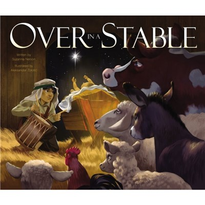 Over in a Stable by Nelson; Suzanne