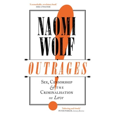 Outrages by Wolf; Naomi