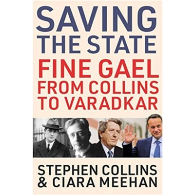 Saving the State by Meehan; Ciara|Collins; Stephen