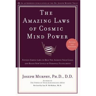 The Amazing Laws of Cosmic Mind Power by Murphy; Joseph
