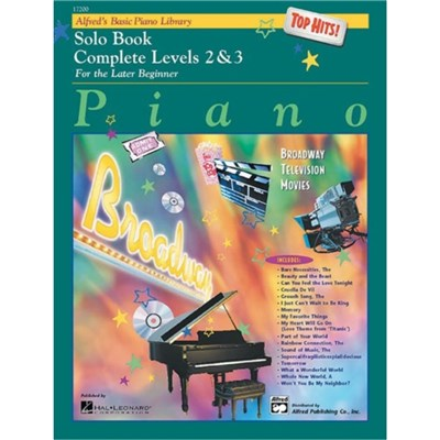 Alfred's Basic Piano Library Top Hits! Solo Book Complete; Bk 2 & 3: For the Later Beginner by Edited by E L Lancaster ; Edited by Morton Manus