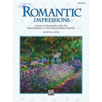 Romantic Impressions; Bk 3 by By composer Martha Mier