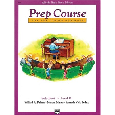 Alfred's Basic Piano Prep Course Solo Book; Bk D: For the Young Beginner by Willard A Palmer ; Morton Manus ; Amanda Vick Lethco