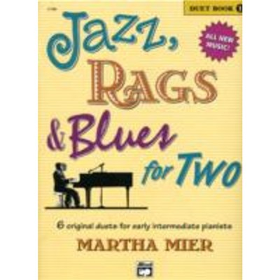 Jazz; Rags & Blues for 2 Book 1 by MIER; M