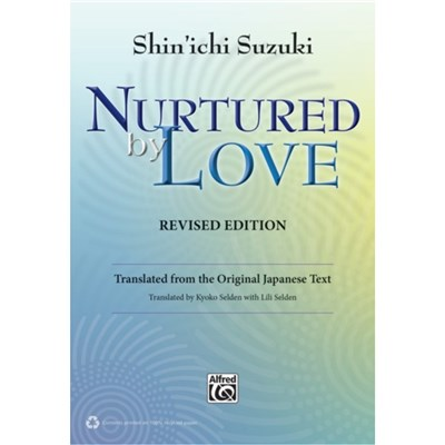 NURTURED BY LOVE REVISED EDITION by SUZUKI; SHINICHI