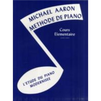 MICHAEL AARON PIANO COURSE BK1 FRENCH by AARON; MICHAEL