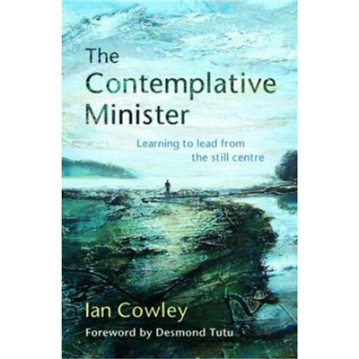 The Contemplative Minister by Cowley; Ian
