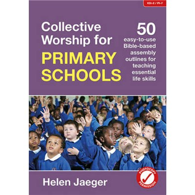 Collective Worship for Primary Schools by Jaeger; Helen
