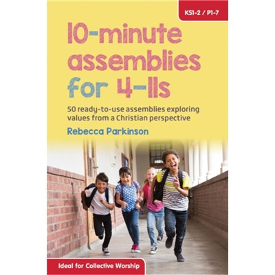 10-Minute Assemblies for 4-11s by Parkinson; Rebecca
