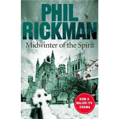 Midwinter of the Spirit by Rickman; Phil (Author)