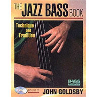 The Jazz Bass Book by Goldsby; John
