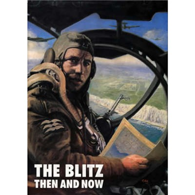 Blitz Then and Now by Edited by Winston G Ramsey