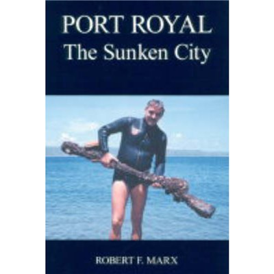 Port Royal by Marx; Robert F.