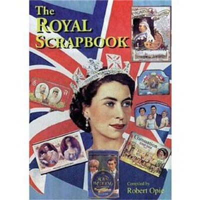 Royal Scrapbook by Opie; Robert