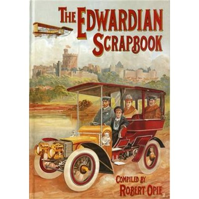 Edwardian Scrapbook by Opie; Robert
