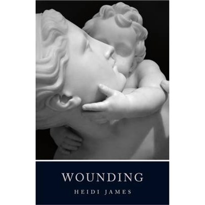 Wounding by James; Heidi