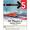 "5 Steps to a 5: AP Physics 1 ""Algebra-Based"" 2021 by Jacobs; Greg"