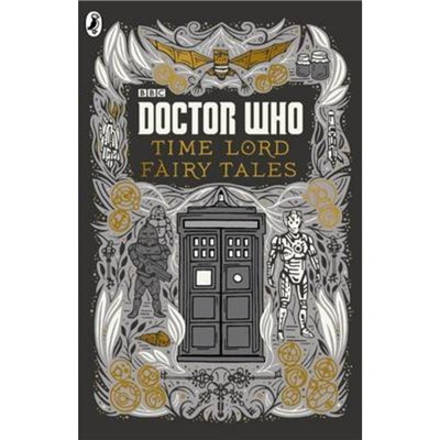 Doctor Who Time Lord Fairy Tales by Richards; Justin