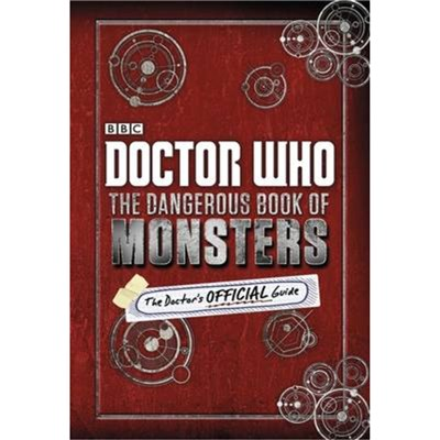 Doctor Who The Dangerous Book of Monste by