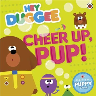 Hey Duggee Cheer Up Pup by Hey Duggee