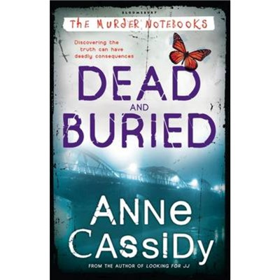 Dead and Buried by Cassidy; Anne